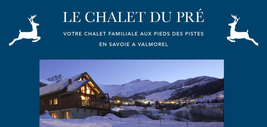 Le Chalet du Pré, votre chalet familiale aux pieds des pistes en Savoie à Valmorel